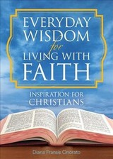 Everyday Wisdom For Living With Faith - Onorato, Diana Fransis, Msg - ISBN: 9781680994346