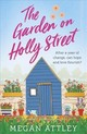 Garden On Holly Street - Attley, Megan - ISBN: 9781409183068