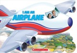 I Am An Airplane - Landers, Ace - ISBN: 9781338334876
