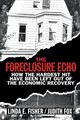 Foreclosure Echo - Fisher, Linda E.; Fox, Judith - ISBN: 9781108401616