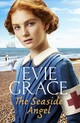 Seaside Angel - Grace, Evie - ISBN: 9781787461666