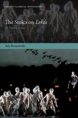 Stoics On Lekta - Bronowski, Ada (lecturer In Philosophy, Lecturer In Philosophy, New College Of The Humanities, London) - ISBN: 9780198842880