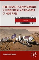 Functionality, Advancements and Industrial Applications of Heat Pipes - Zohuri, Bahman - ISBN: 9780128198193