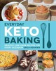 Everyday Keto Baking - Kerwien, Erica - ISBN: 9781592339068