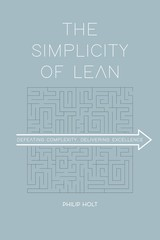 The Simplicity of Lean - Philip  Holt - ISBN: 9789462763463