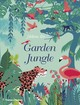 Garden Jungle - Druvert, Helene - ISBN: 9780500652244