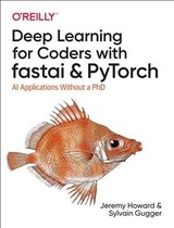 Deep Learning For Coders With Fastai And Pytorch - Gugger, Sylvain; Howard, Jeremy - ISBN: 9781492045526