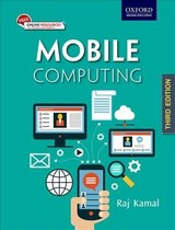 Mobile Computing - Kamal, Raj (professor Of Computer Science And Engineering, Professor Of Computer Science And Engineering, Prestige Institute Of Engineering, Management And Research, Indore, India) - ISBN: 9780199455416