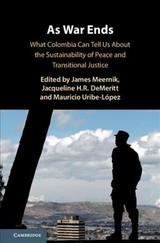 As War Ends - Meernik, James (EDT)/ Demeritt, Jacqueline H. R. (EDT)/ Uribe-lopez, Mauricio (EDT) - ISBN: 9781108499040