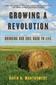 Growing A Revolution - Montgomery, David R. (university Of Washington) - ISBN: 9780393356090