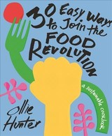 30 Easy Ways To Join The Food Revolution - Hunter, Ollie - ISBN: 9781911641346