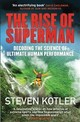 Rise Of Superman - Kotler, Steven - ISBN: 9781784291228