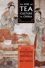 Rise Of Tea Culture In China - Hinsch, Bret - ISBN: 9781442251786