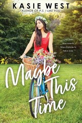 Maybe This Time - West, Kasie - ISBN: 9781338210088