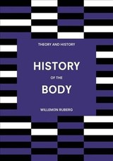 History Of The Body - Ruberg, Willemijn - ISBN: 9781352007718
