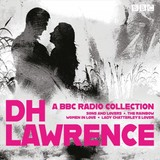 Dh Lawrence: A Bbc Radio Collection - Lawrence, D.h. - ISBN: 9781787537224