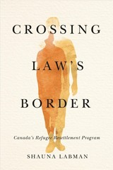 Crossing Law's Border - Labman, Shauna - ISBN: 9780774862172