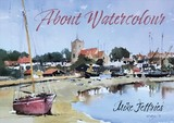 About Watercolour - Jeffries, Mike - ISBN: 9781912666638