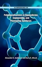 Polyphosphazenes In Biomedicine, Engineering, And Pioneering Synthesis - Andrianov, Alexander K. (EDT)/ Allcock, Harry R. (EDT) - ISBN: 9780841233614