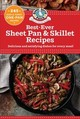 Best-ever Sheet Pan & Skillet Recipes - Gooseberry Patch - ISBN: 9781620933350