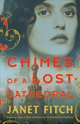 Chimes Of A Lost Cathedral - Fitch, Janet - ISBN: 9780316510059