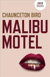 Malibu Motel - Bird, Chaunceton - ISBN: 9781789041729