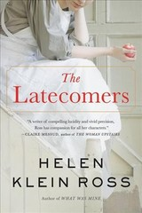 The Latecomers - Ross, Helen Klein - ISBN: 9780316476881