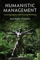Humanistic Management - Pirson, Michael (fordham University, New York) - ISBN: 9781316613719