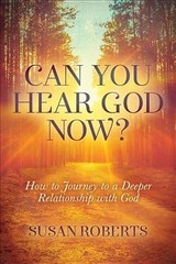 Can You Hear God Now? - Roberts, Susan - ISBN: 9781642792362