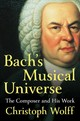 Bach's Musical Universe - Wolff, Christoph (harvard University) - ISBN: 9780393050714