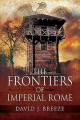 Frontiers Of Imperial Rome - J, Breeze, David - ISBN: 9781526760807