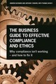 Business Guide To Effective Compliance And Ethics - Hayward, Andrew; Osborn, Tony - ISBN: 9780749482978