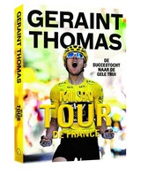 Geraint Thomas - Geraint Thomas; Tom Fordyce - ISBN: 9789493160019