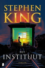 Het Instituut - Stephen King - ISBN: 9789022587423