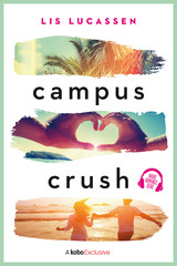 Campus crush - Lis  Lucassen - ISBN: 9789020536836