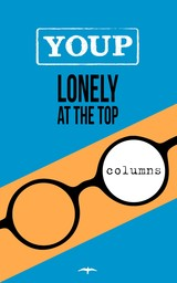 Lonely at the top - Youp van 't Hek - ISBN: 9789400404403