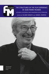 The Structures of the Film Experience by Jean-Pierre Meunier - ISBN: 9789048537846