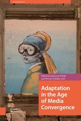 Adaptation in the Age of Media Convergence - ISBN: 9789048534012