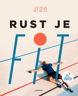 Rust je fit - Jef  Geys - ISBN: 9789401467902
