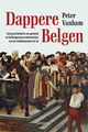 Dappere Belgen - Peter  Vanham - ISBN: 9789401467599