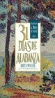 31 Dias De Alabanza (31 Days Of Praise) - Myers, Warren; Myers, Ruth - ISBN: 9781576737620