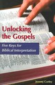Unlocking The Gospels - Corley, Jeremy - ISBN: 9780814628973