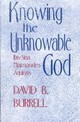 Knowing The Unknowable God - Burrell, David B. - ISBN: 9780268012267