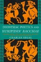 Dionysiac Poetics And Euripides' Bacchae - Segal, Charles - ISBN: 9780691015972