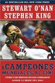 Campeones Mundiales Al Fin! (faithful) - King, Stephen; O'Nan, Stewart - ISBN: 9780743280792