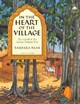 In The Heart Of The Village - Bash, Barbara - ISBN: 9781578050802