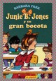 Junie B. Jones Y Su Gran Bocota / Junie B. Jones And Her Big Fat Mouth - Park, Barbara/ Brunkus, Denise (ILT)/ Hernandez, Aurora - ISBN: 9780439425162