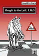 Knight to the Left: 1.Nc3 - Keilhack, Harald - ISBN: 9783931192297