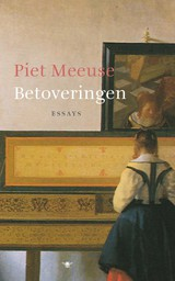 Betoveringen - Piet Meeuse - ISBN: 9789023419419