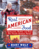 Real American Food - Wolf, Burt - ISBN: 9780847827923